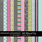 All Mixed Up Patterned Paper Pack-$3.99 (Laura Burger)