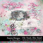 He Said She Said Background Fancies-$3.99 (Fayette Designs)