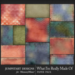 What I'm Really Made Of Patterned Papers-$3.99 (Jumpstart Designs)