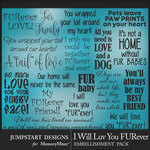I Will Luv You FURever WordArt Pack-$3.99 (Jumpstart Designs)