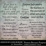 Passion Become Purpose Word Art Pack-$3.49 (Laura Burger)