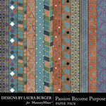 Passion Become Purpose Patterned Papers-$3.99 (Laura Burger)