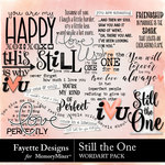 Still the One WordArt Pack-$3.99 (Fayette Designs)