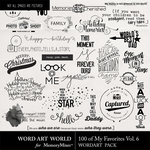 100 of My Favorites Vol 6 WordArt Pack-$5.99 (Word Art World)