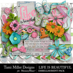 Life is Beautiful Embellishment Pack-$2.00 (Tami Miller)