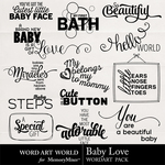 Baby Love WordArt Pack-$2.49 (Word Art World)