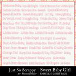 Sweet Baby Girl JSS WordArt Pack-$1.99 (Just So Scrappy)