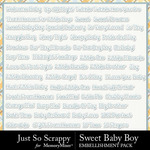 Sweet Baby Boy JSS WordArt Pack-$1.99 (Just So Scrappy)