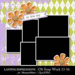 Oh Snap Week 13-16 QuickMix-$1.99 (Lasting Impressions)