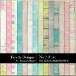 No 2 Alike Patterned Paper Pack-$4.99 (Fayette Designs)