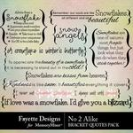 No 2 Alike Bracket Quotes Pack-$3.99 (Fayette Designs)
