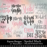 Spoiled Much Ink Jam WordArt Pack-$3.99 (Fayette Designs)