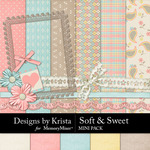 Soft and Sweet Mini Pack-$3.99 (Designs by Krista)