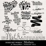 Mother WAW WordArt Pack-$2.49 (Word Art World)