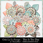 This Is The Day Layered Flowers Pack-$1.99 (Ooh La La Scraps)