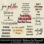 Believe in Yourself WordArt Pack-$4.99 (Laura Burger)
