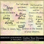 Gather Your Dreams WordArt Pack-$4.99 (Laura Burger)