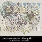 Fancy That Graffiti Pack-$3.99 (Tami Miller)