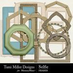 Selfie TM Frames Pack-$2.80 (Tami Miller)