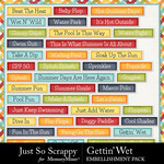 Gettin Wet Word Strips Pack-$1.99 (Just So Scrappy)