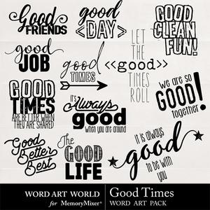 Good times medium