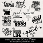 Good Times WordArt Pack Vol 2-$2.49 (Word Art World)