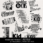 All Kid WordArt Pack-$2.49 (Word Art World)