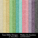 Walkin on Sunshine Glitter Papers-$3.99 (Tami Miller)