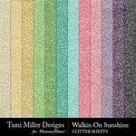 Walkin on Sunshine Glitter Papers-$3.99 (Tami Miller)