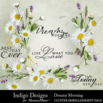 Dreamy Morning Clusters Pack-$3.49 (Indigo Designs)