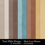 Must Love Horses Solid Papers-$3.99 (Tami Miller)