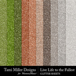 Live Life to the Fullest Glitter Paper Pack-$3.99 (Tami Miller)