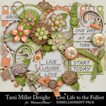 Live Life to the Fullest Embellishment Pack-$3.99 (Tami Miller)