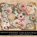 Coffee and Some Shugaa Flower Blooms Pack-$4.99 (Laura Burger)