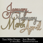 Just Breathe Months Pack-$2.99 (Tami Miller)