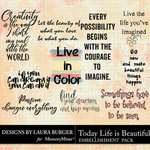 Today Life is Beautiful WordArt Pack-$4.99 (Laura Burger)