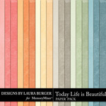 Today Life is Beautiful Solid Papers-$3.49 (Laura Burger)