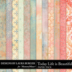 Today Life is Beautiful Pattern Papers-$3.99 (Laura Burger)