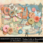 Today Life is Beautiful Embellishments-$4.99 (Laura Burger)