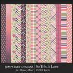 So This is Love JSD Patterned Paper Pack-$3.99 (Jumpstart Designs)