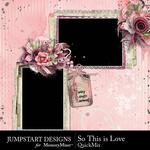 So This is Love JSD QuickMix-$4.99 (Jumpstart Designs)