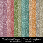 Create Happiness Glitter Sheets Pack-$3.99 (Tami Miller)
