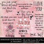 All of Me Loves All of You WordArt Pack-$4.99 (Laura Burger)