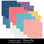 Dream Big CK Paper Pack-$3.99 (Carolyn Kite)