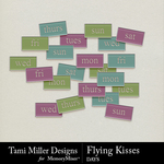 Flying Kisses Days Pack-$2.10 (Tami Miller)