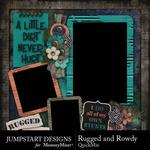 Rugged and Rowdy QuickMix-$2.40 (Jumpstart Designs)