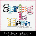 Spring Is Here Alphabet Pack-$3.49 (Just So Scrappy)