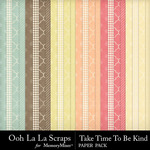 Take Time To Be Kind Pattern Paper Pack-$1.99 (Ooh La La Scraps)