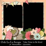 Take Time To Be Kind QuickMix-$2.80 (Ooh La La Scraps)