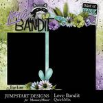 Love Bandit QuickMix-$2.80 (Jumpstart Designs)